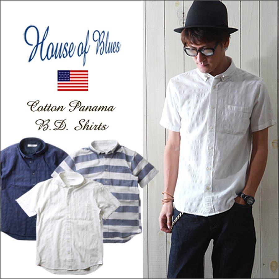 フィット感抜群 メンズファッション通販HOUSE OF BLUES コットン・パナマ生地 半袖B.Dシャツ メンズ アメカジ 害悪